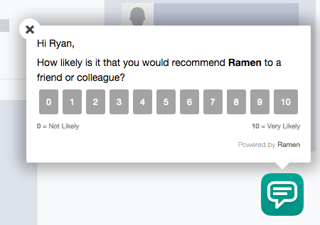 """How likely is it that you would recommend Ramen to a friend or colleague?"